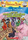 Thea Stilton and the Cherry Blossom Adventure (Thea Stilton #6)