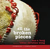 All The Broken Pieces - Audio Library Edition