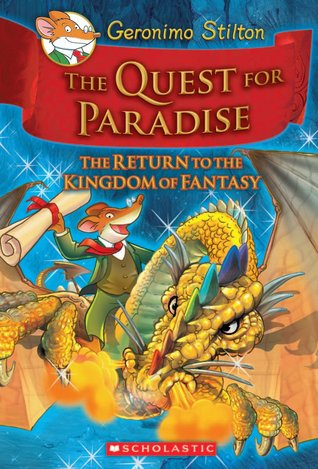 The Quest for Paradise: The Return to the Kingdom of Fantasy