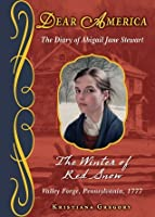 The Winter of Red Snow (Dear America Series)