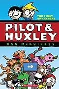 Pilot & Huxley: The first adventure