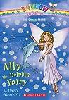 Ally the Dolphin Fairy (Rainbow Magic: Ocean Fairies, #1)