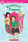 Accidentally Famous (Accidentally, #2; Candy Apple #14)