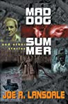Mad Dog Summer: And Other Stories