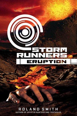 Eruption (Storm Runners, #3)