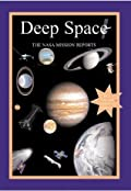 Deep Space: The NASA Mission Reports: Apogee Books Space Series 48