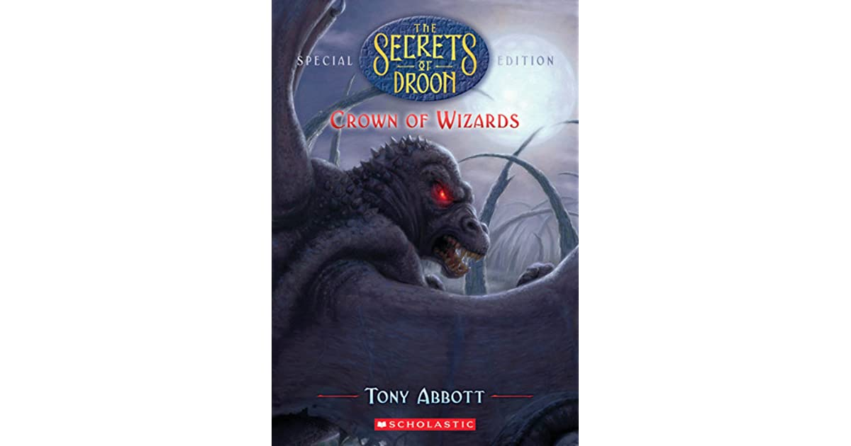 Crown of Wizards (Secrets of Droon: Special, Edition 6)