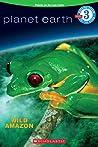 Wild Amazon (Planet Earth)