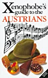 Xenophobe's Guide to the Austrians
