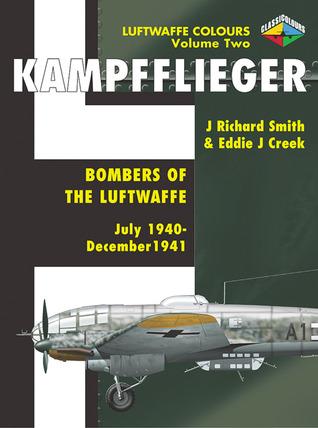 Kampfflieger -Bombers of the Luftwaffe July 1940-December 1941, (Volume 2)