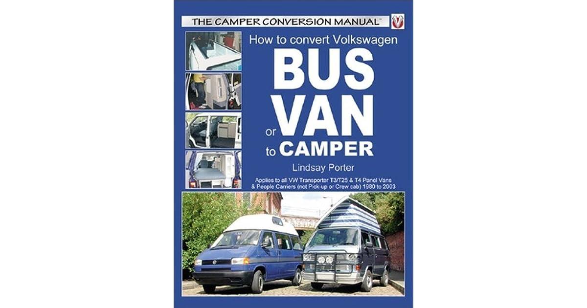 How to Convert Volkswagen Bus or Van to Camper by Lindsay Porter