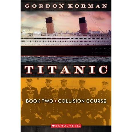 Ebook Collision Course Titanic 2 By Gordon Korman