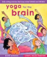 Yoga for the Brain: Daily Writing Stretches That Keep Minds Flexible and Strong