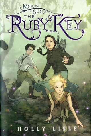 The Ruby Key (Moon & Sun, #1) by Holly Lisle