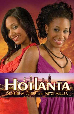 Hotlanta (Hotlanta, #1)