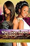 What Goes Around (Hotlanta, #3)