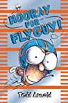 Hooray For Fly Guy! (Fly Guy, #6)