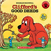 Clifford's Good Deeds (Clifford the Big Red Dog (Scholastic Audio))