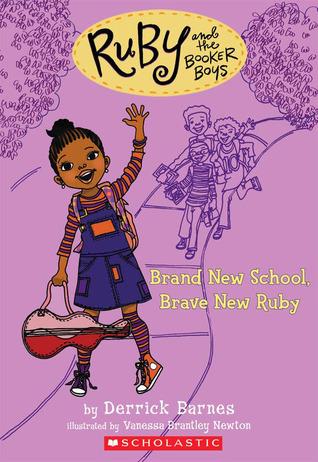 Brand New School, Brave New Ruby by Derrick Barnes