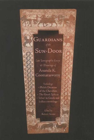 Guardians of the Sundoor Late Iconographic Essays (Quinta Essentia series)