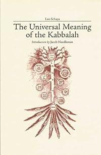 The Universal Meaning of Kabbalah