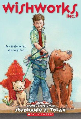 Wishworks, Inc  by Stephanie S  Tolan