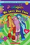 We Love Our Fans (Doddlebops: Scholastic Reader)