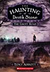 The Ghost Road (The Haunting of Derek Stone, #4)