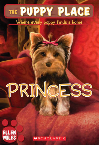 Princess (The Puppy Place #12)