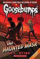 The Haunted Mask (Classic Goosebumps, #4) (Goosebumps, #11)