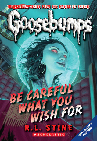 Read Be Careful What You Wish For Goosebumps 12 By Rl Stine