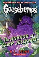 The Horror At Camp Jellyjam (Classic Goosebumps, #9) (Goosebumps, #33)