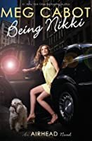 Being Nikki (Airhead, #2)