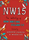 NW15: The Anthology of New Writing Volume 15 audiobook download free