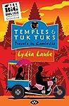 Temples & Tuk Tuks: Travels in Cambodia