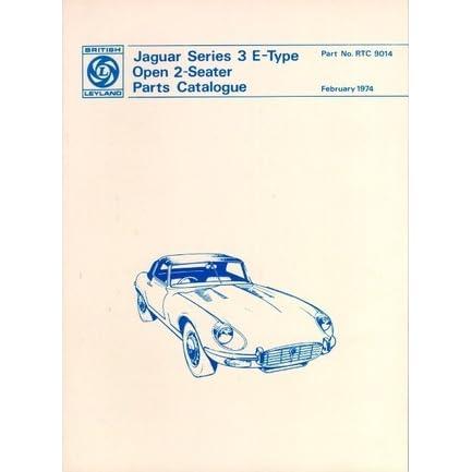 Jaguar E-Type V12 Ser 3 Parts Catalog by Brooklands Books Ltd