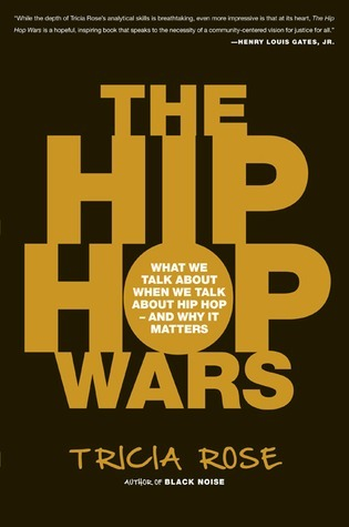 The-Hip-Hop-Wars-What-We-Talk-About-When-We-Talk-About-Hip-Hop-and-Why-It-Matters