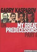 Garry Kasparov on My Great Predecessors,  Part 1