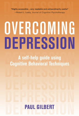 Overcoming Depression A Self-help