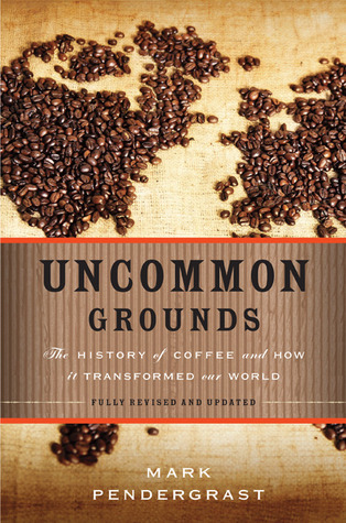 Uncommon Grounds  The History