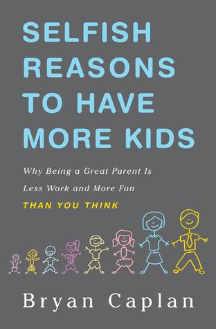 Selfish-Reasons-to-Have-More-Kids