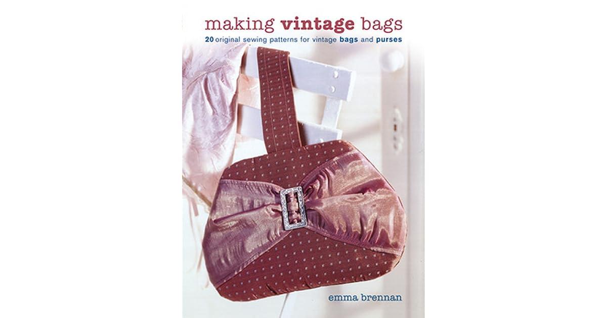 Making Vintage Bags: 20 Original Sewing Patterns for Vintage Bags ...