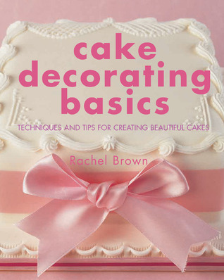 Cake Decorating Basics - Techniques and Tips for Creating Beautiful