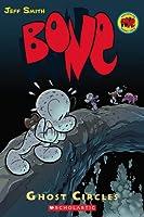 Bone, Vol. 7: Ghost Circles (Bone, #7)