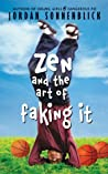 Download ebook Zen and the Art of Faking It by Jordan Sonnenblick