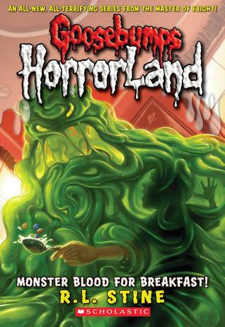 Monster Blood For Breakfast! (Goosebumps HorrorLand, #3)