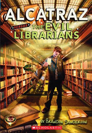 Alcatraz vs the Evil Librarians - Brandon Sanderson