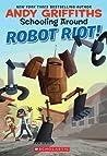 Robot Riot! (Schooling Around!)