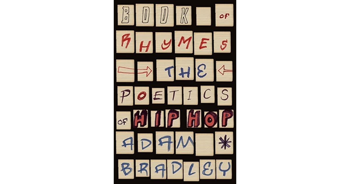 Book Of Rhymes The Poetics Of Hip Hop Pdf