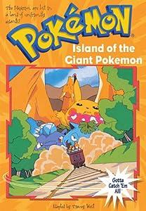 Island of the Giant Pokemon (Pokemon Chapter Book, #2)